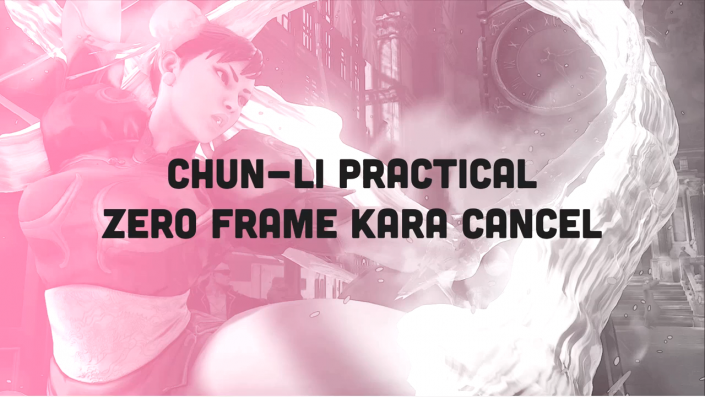 SFV: Chun-Li practical 0f kara cancel