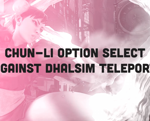 SFV: Chun-Li option select against Dhalsim teleport